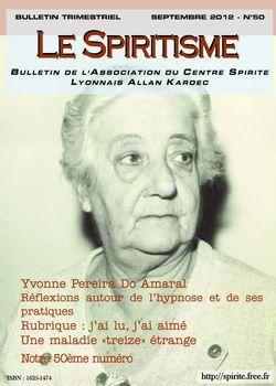 """Biographie de """"Yvonne Pereira Do Amaral"""" (Médium Psychographe) Bulletin_50_septembre_2012"""