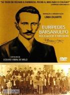 Eurípedes Barsanulfo : Educator and Medium