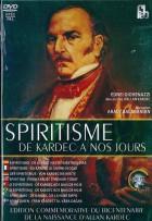 Le spiritisme, de Kardec à nos jours